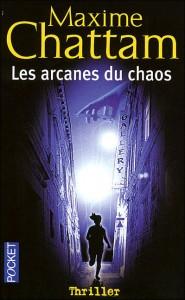 Critique_Maxime_Chattam_les_arcanes_du_chaos