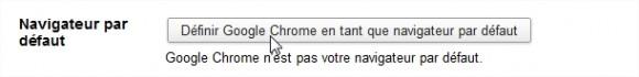 Google Chrome navigateur par defaut