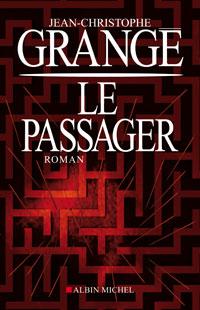 critique-livre-jean-christophe-grange-le-passager
