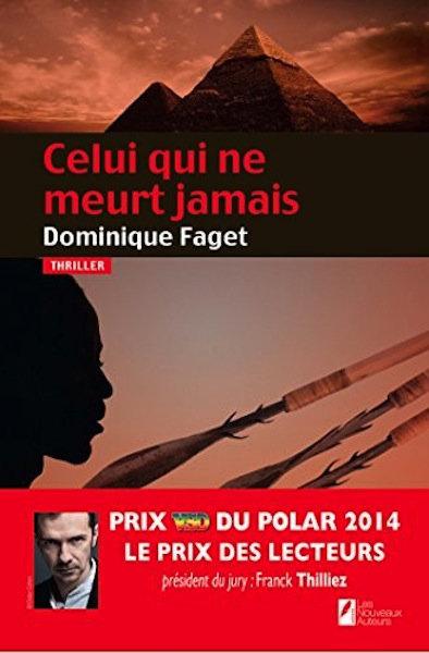 Dominique-Faget-Celui-qui-ne-meurt-jamais-critique-avis